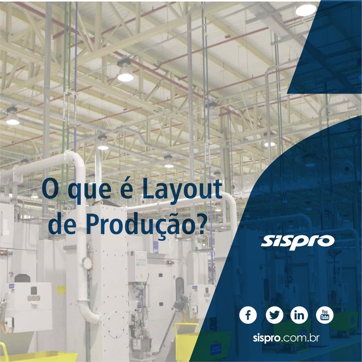 O que é layout de produção?