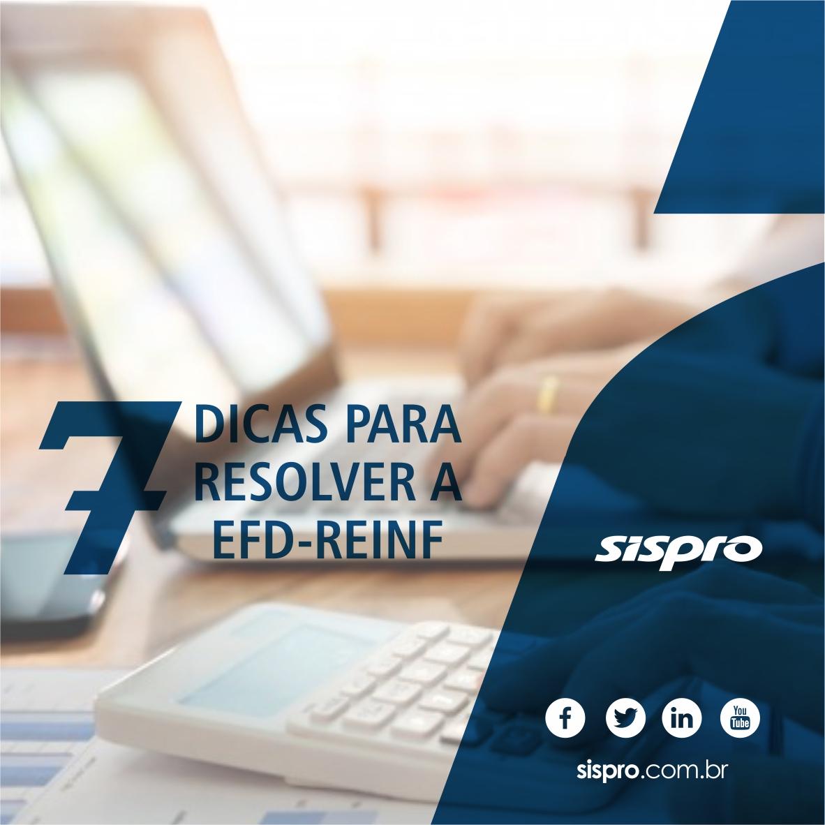7 dicas para resolver a EFD-Reinf