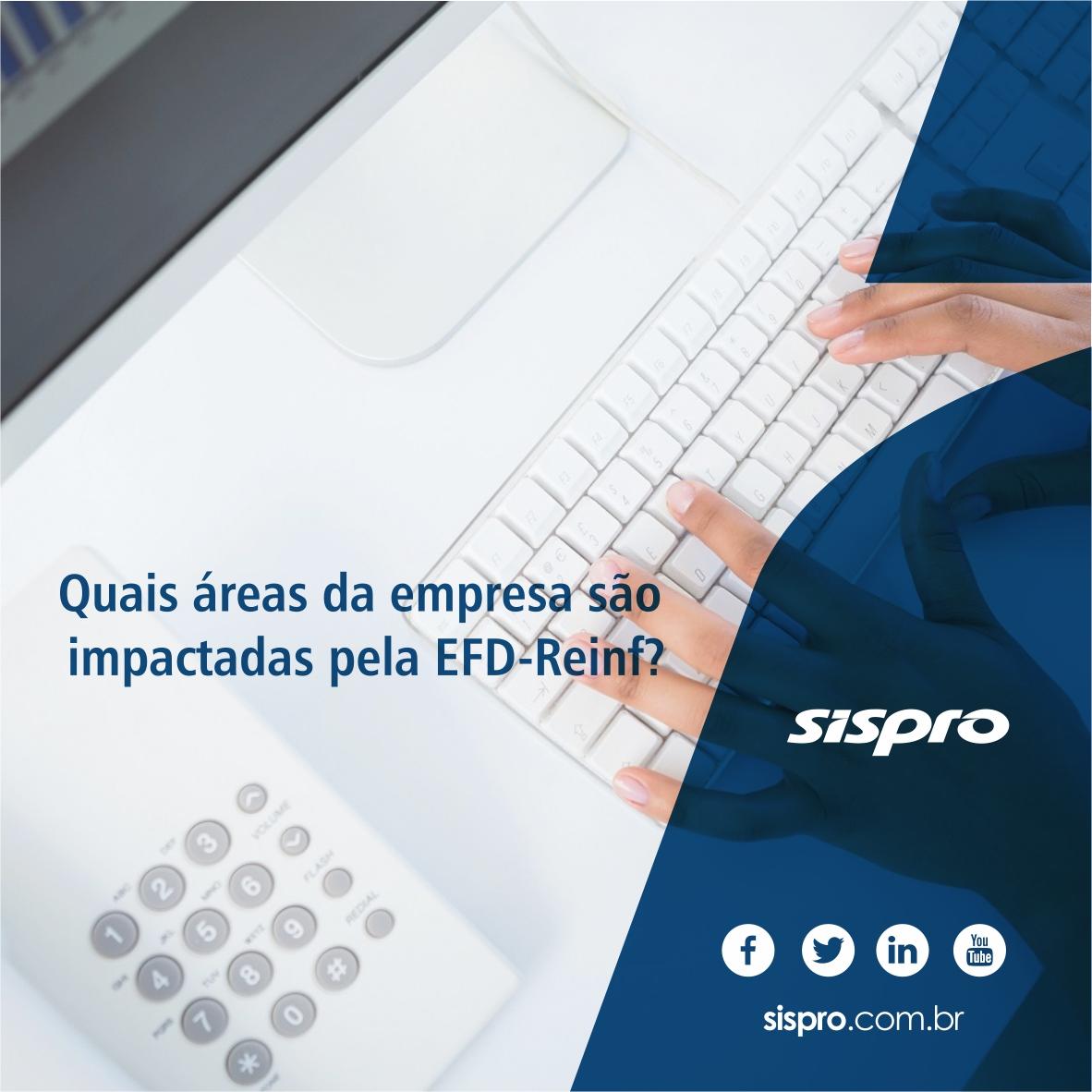 Quais áreas da empresa são impactadas pela EFD-Reinf?