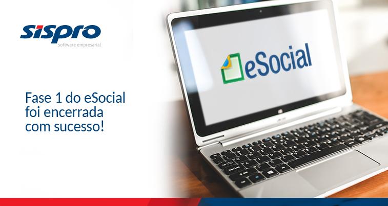 Fase 1 do eSocial foi encerrada com sucesso!