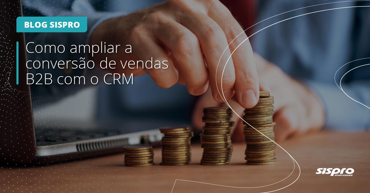 como ampliar as vendas B2B com uma solução de CRM