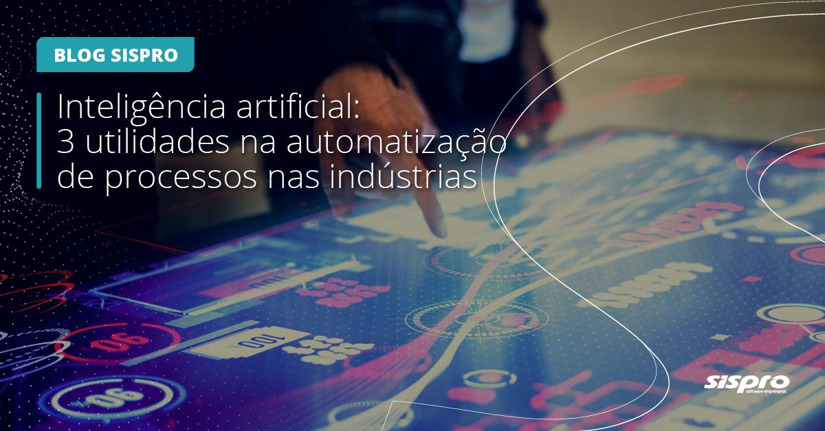 como a inteligência artificial impacta os processos das indústrias