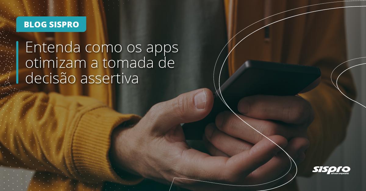 como os apps influenciam na tomada de decisão