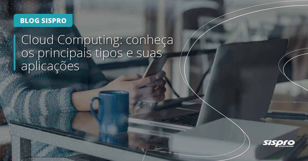 quais são os principais tipos de Cloud Computing