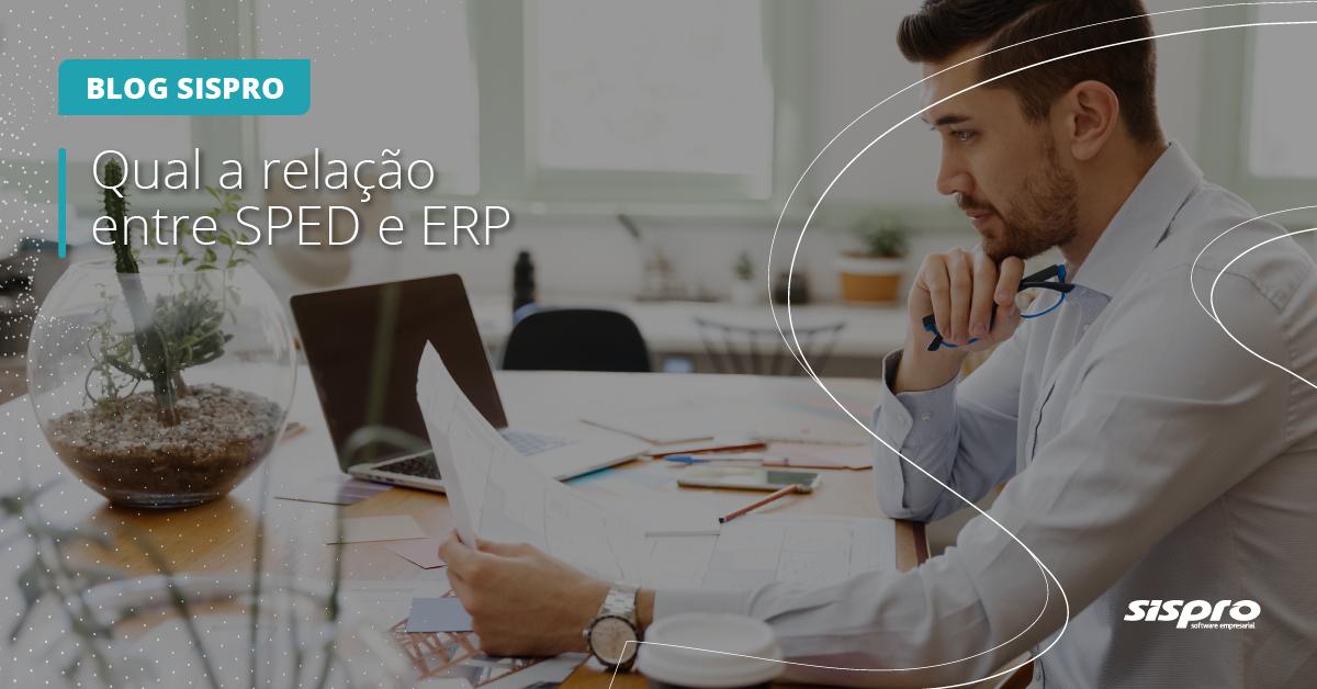 Como o ERP se relaciona com o SPED