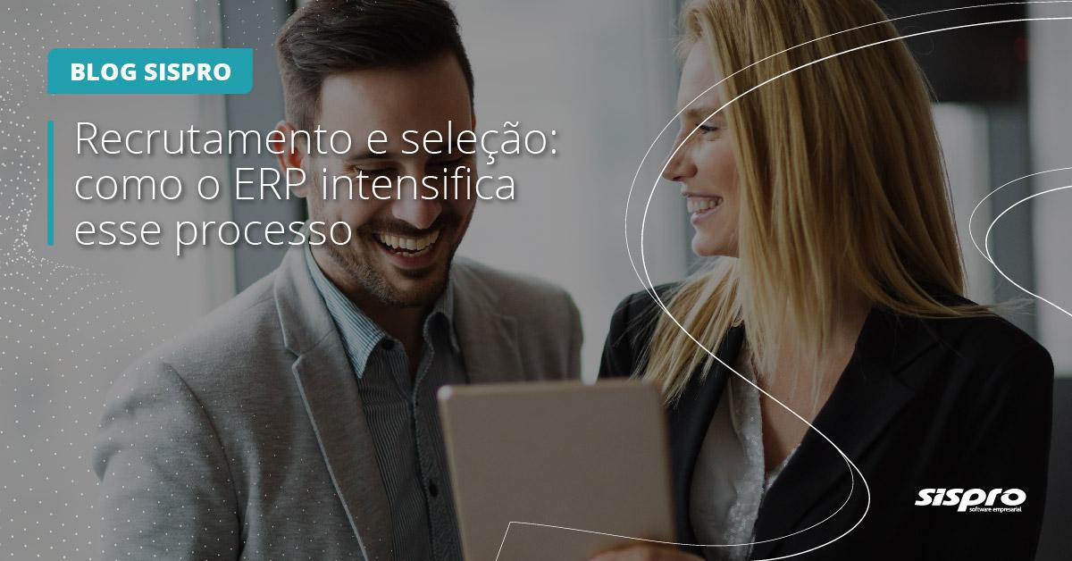 como o ERP ajuda no processo de recrutamento e seleção