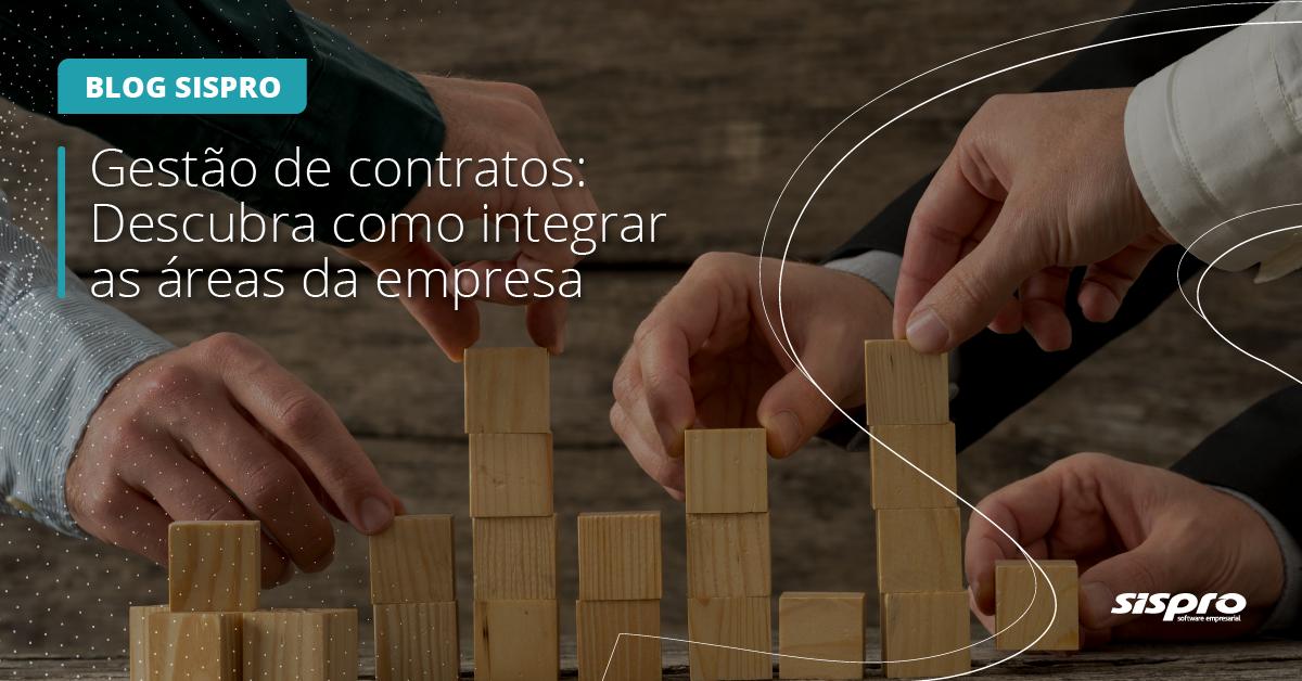 como integrar as áres da empresa à gestão de contratos