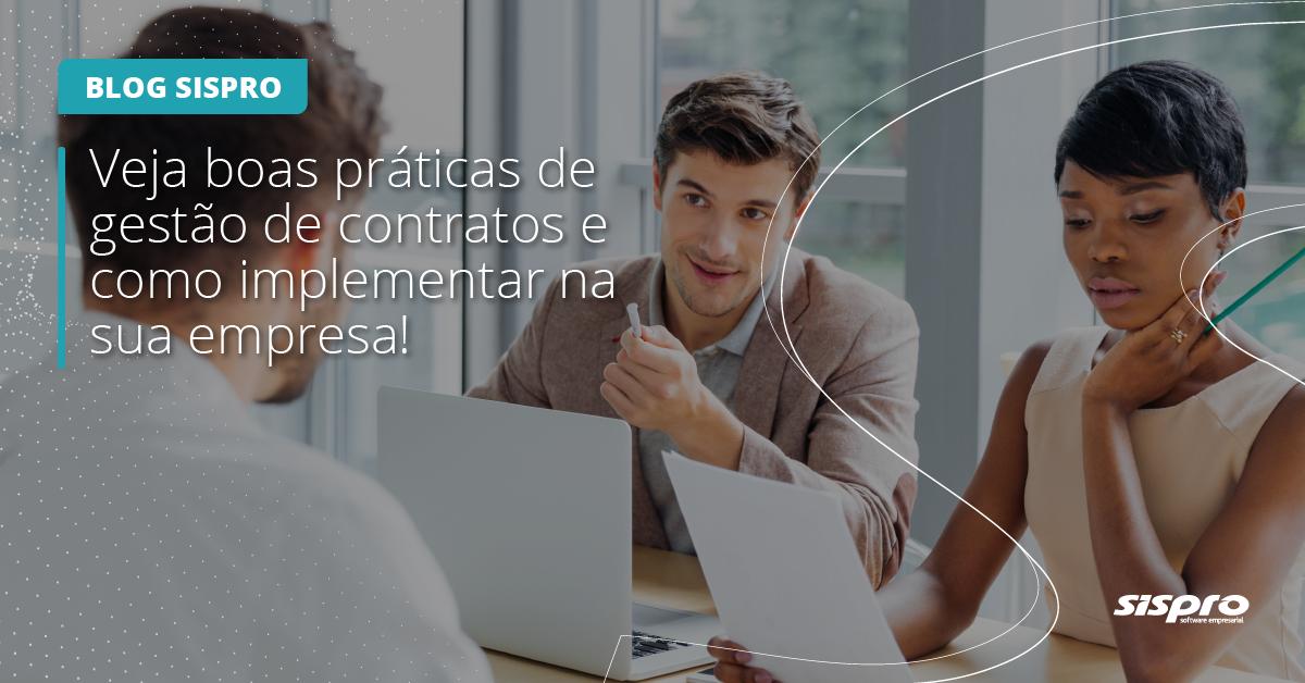quais são as melhores práticas para a gestão de contratos