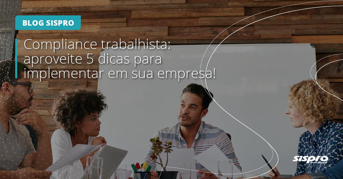 Como implementar o compliance trabalhista na empresa
