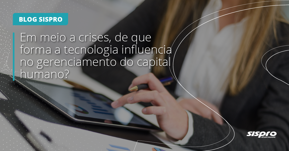 como a tecnologia influencia no gerenciamento do capital humano