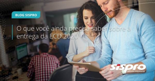 o que preciso saber sobre a entrega da ECD 2020