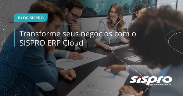 como o ERP SISPRO transforma os negócios