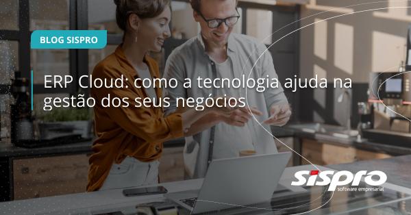 como o erp cloud ajuda na gestão dos negócios