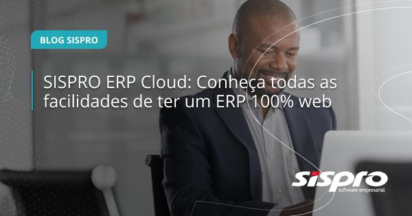 quais as facilidades do ERP cloud para as empresas
