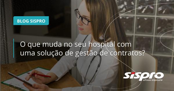 como uma solução de gestão de contratos ajuda um hospital