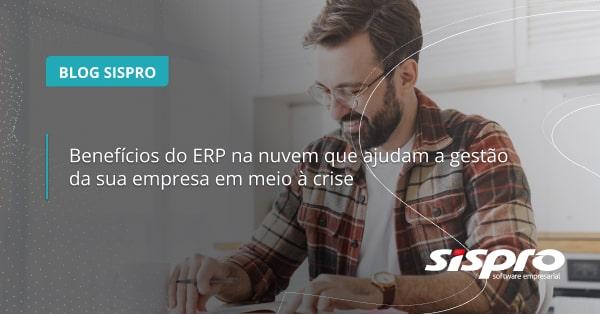 Como o ERP na nuvem ajuda na crise