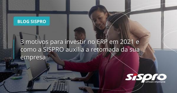 qual o motivo para investir no ERP em 2021